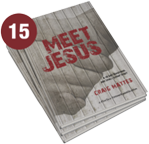 Meet Jesus: A 40 Day Devotional And Small Group Study (Bundle of 15)