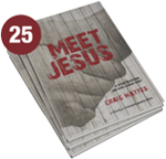 Meet Jesus: A 40 Day Devotional And Small Group Study (Bundle of 25)