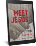 Meet Jesus: A 40 Day Devotional And Small Group Study E-Book